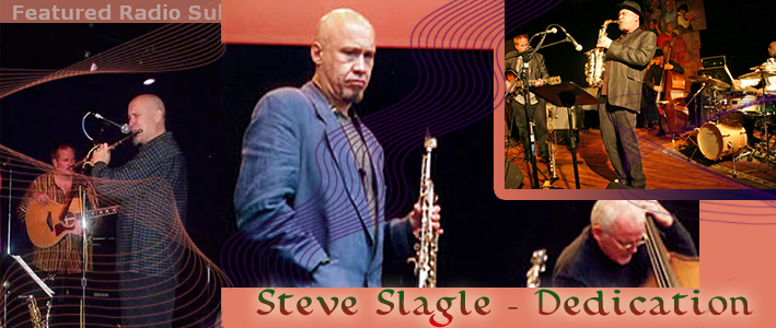 Steve Slagle - Dedication